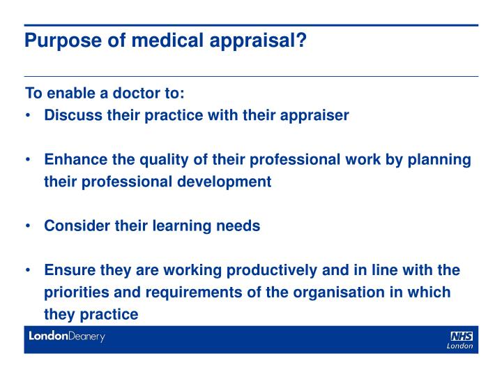 Purpose of medical appraisal