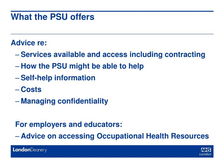 What the PSU offers