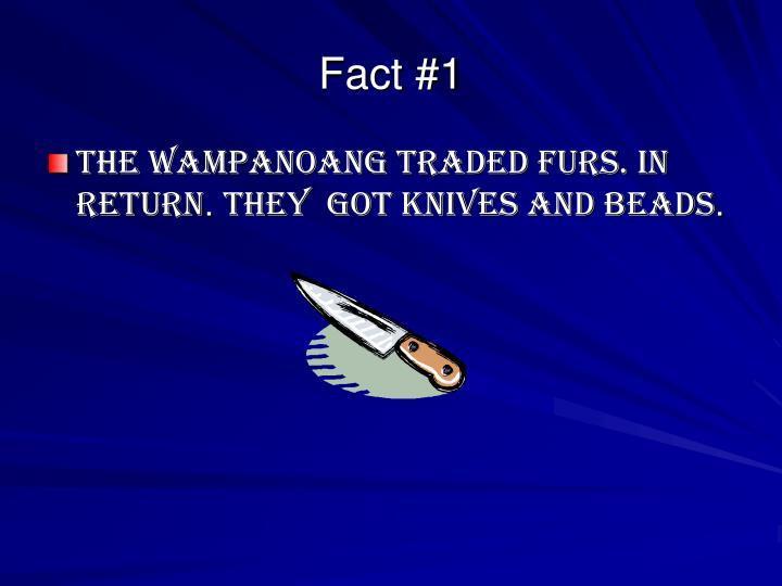 Fact #1