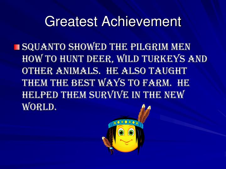 Greatest Achievement