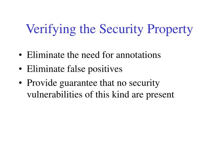 Verifying the Security Property
