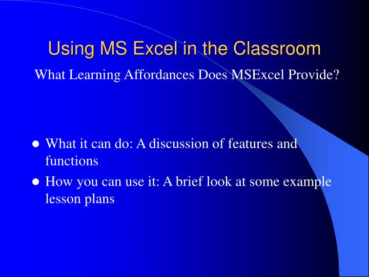Using MS Excel in the Classroom