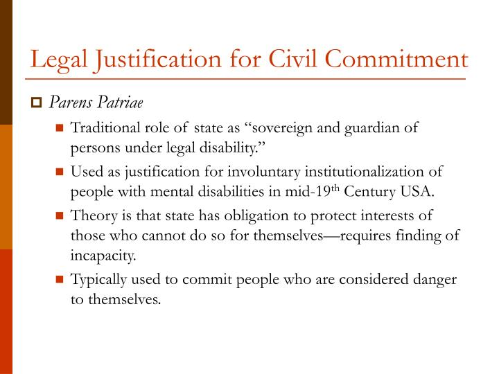 Legal justification for civil commitment
