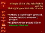 multiple lord s day assemblies and for making supper available at each