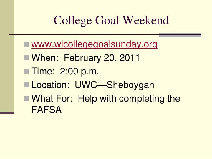 College Goal Weekend