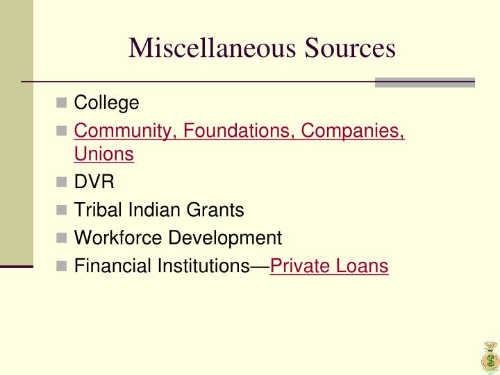 Miscellaneous Sources