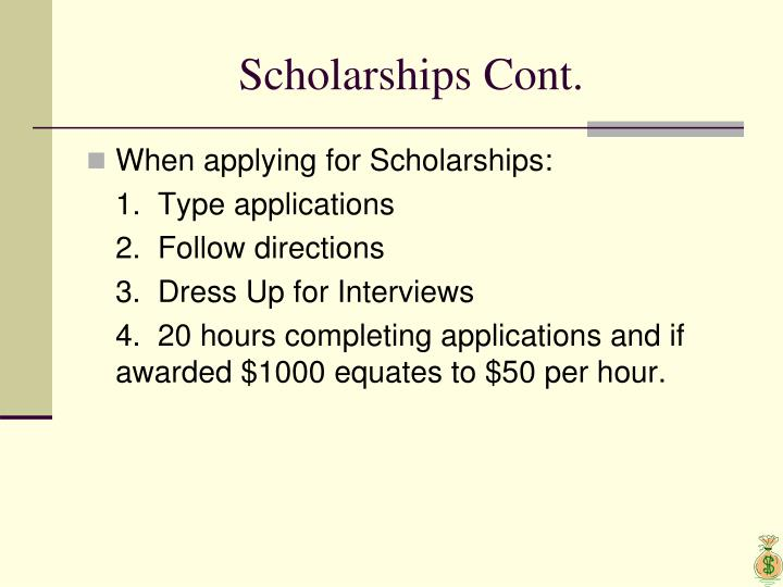Scholarships Cont.