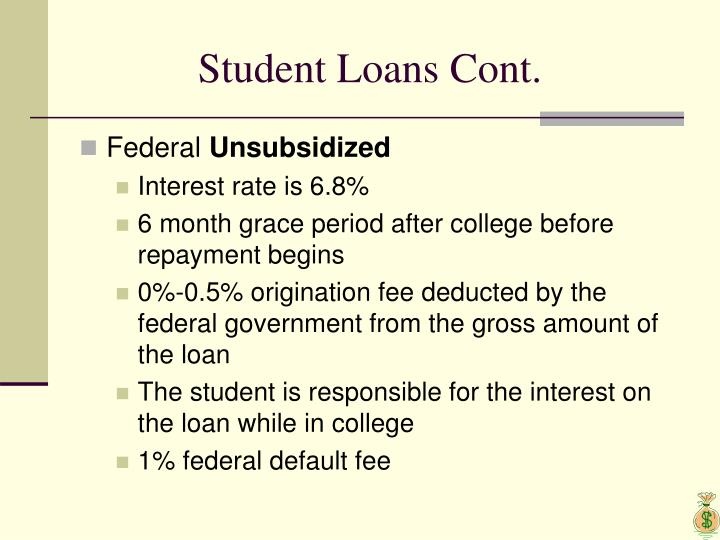 Student Loans Cont.