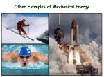 other examples of mechanical energy