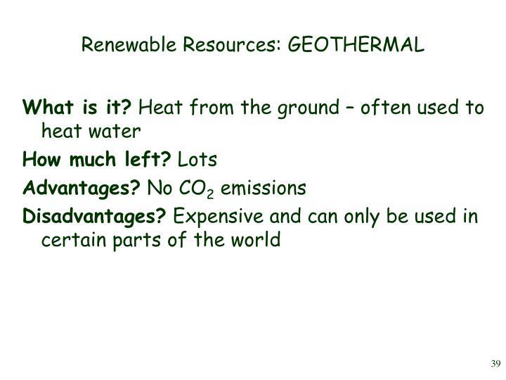 Renewable Resources: GEOTHERMAL
