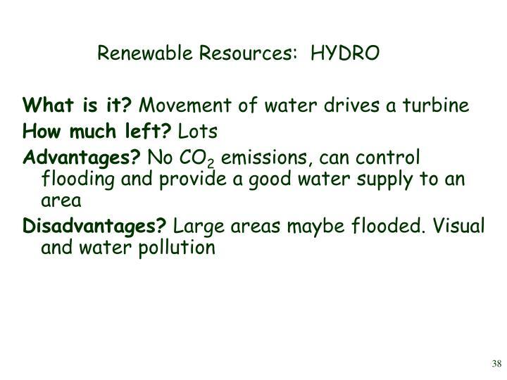 Renewable Resources:  HYDRO