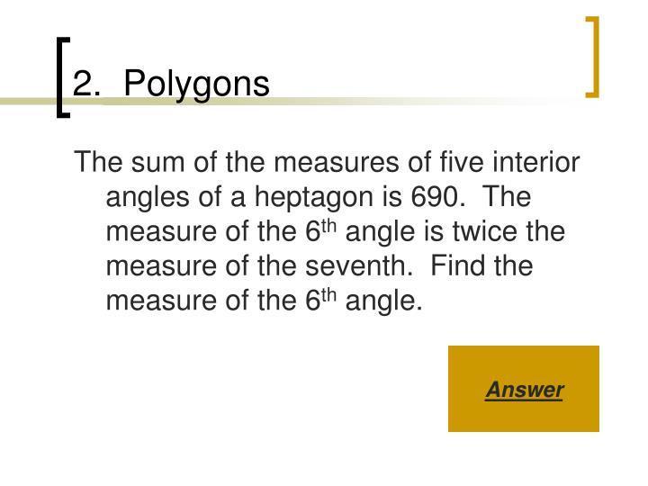 2.  Polygons