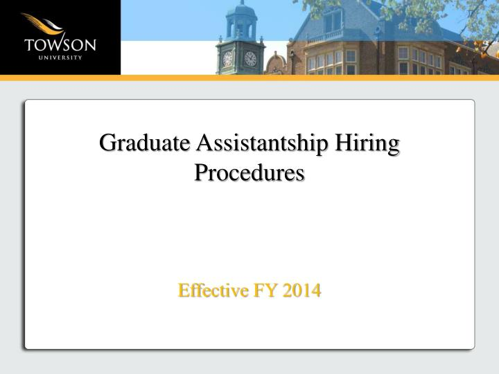 Graduate Assistantship Hiring Procedures