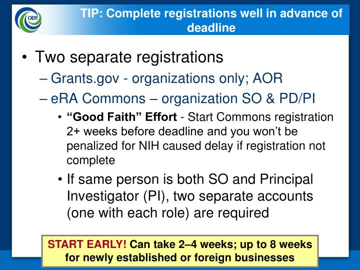 TIP: Complete registrations well in advance of deadline