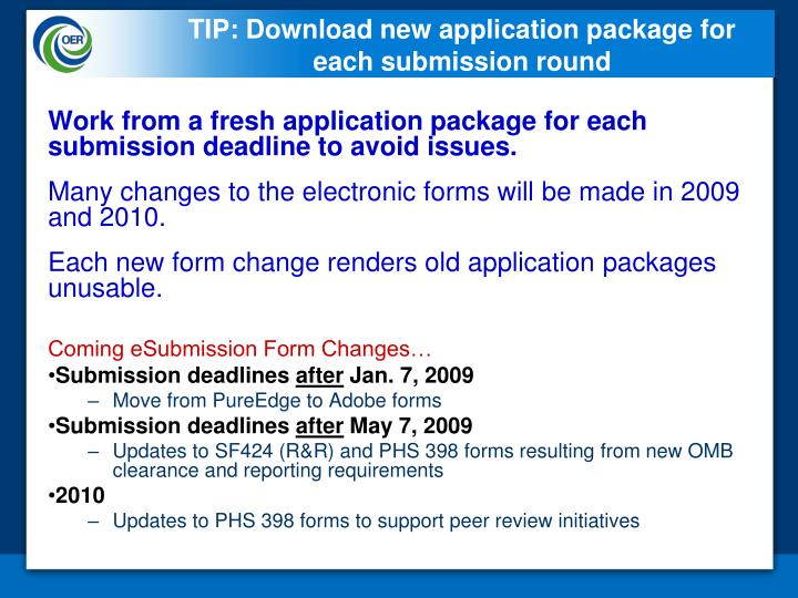 TIP: Download new application package for each submission round