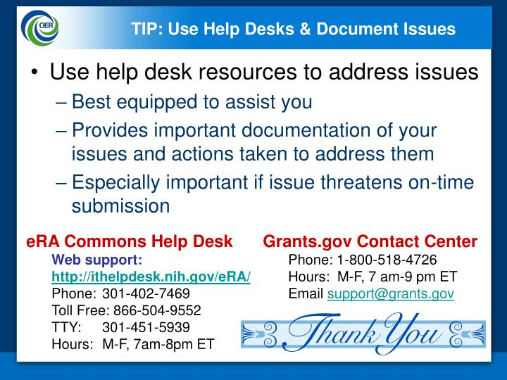 TIP: Use Help Desks & Document Issues