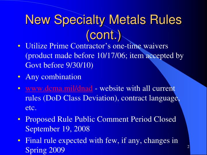 New specialty metals rules cont