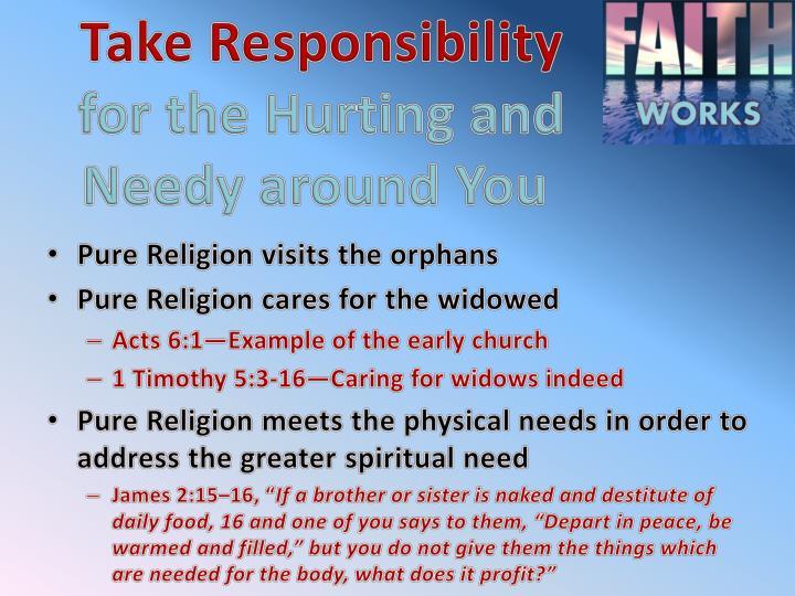 Take Responsibility