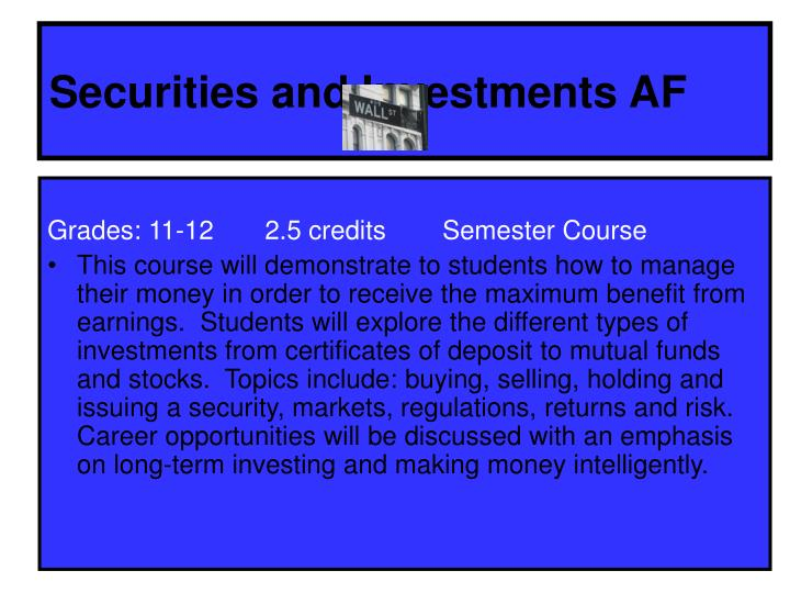 Securities and Investments AF