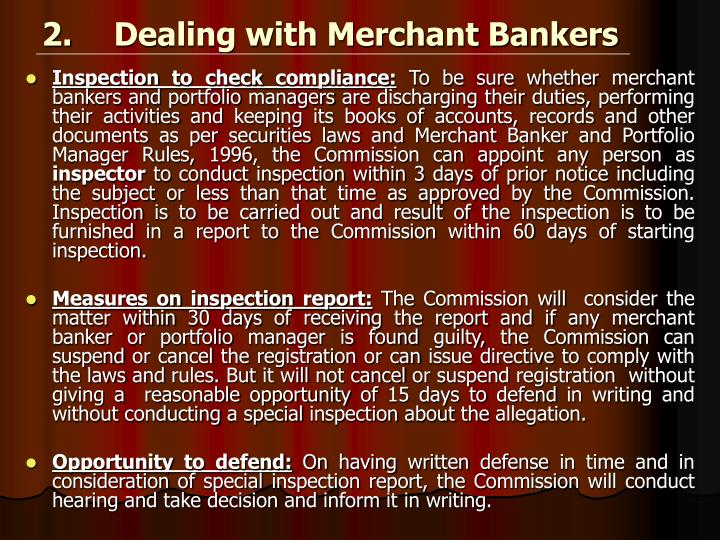 2.	Dealing with Merchant Bankers