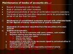 maintenance of books of accounts etc