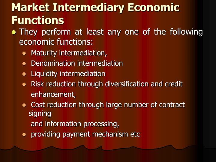 Market Intermediary Economic Functions