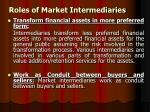 roles of market intermediaries