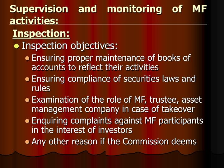 Supervision and monitoring of MF activities: