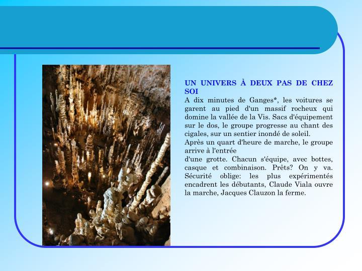UN UNIVERS  DEUX PAS DE CHEZ SOI