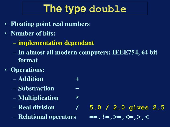 Floating point real numbers