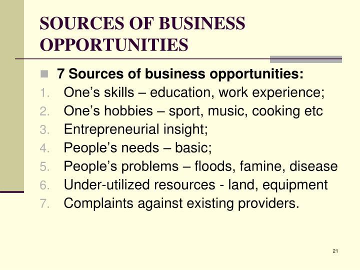 SOURCES OF BUSINESS OPPORTUNITIES