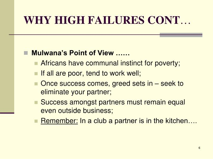 WHY HIGH FAILURES CONT