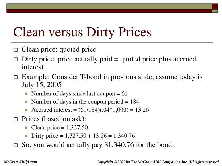 Clean versus Dirty Prices