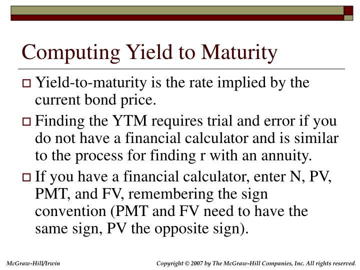 Computing Yield to Maturity