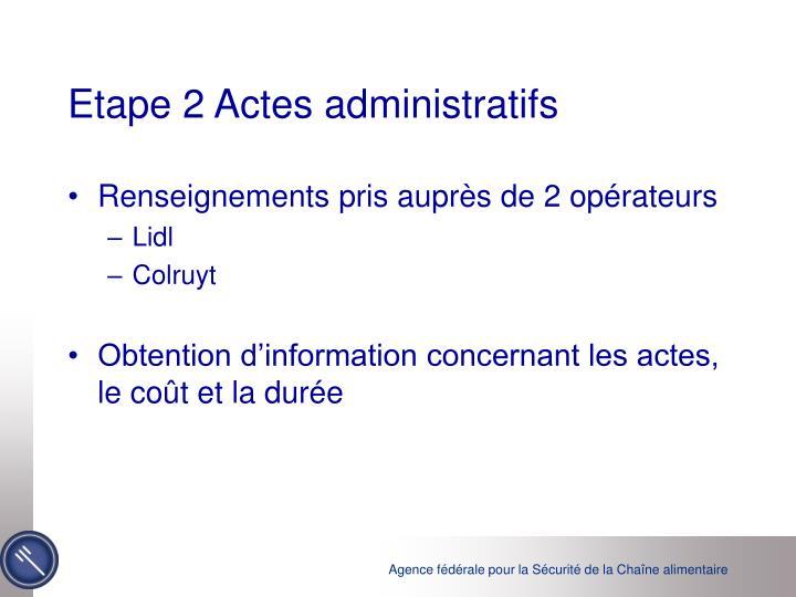 Etape 2 Actes administratifs