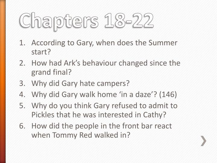 According to Gary, when does the Summer start?