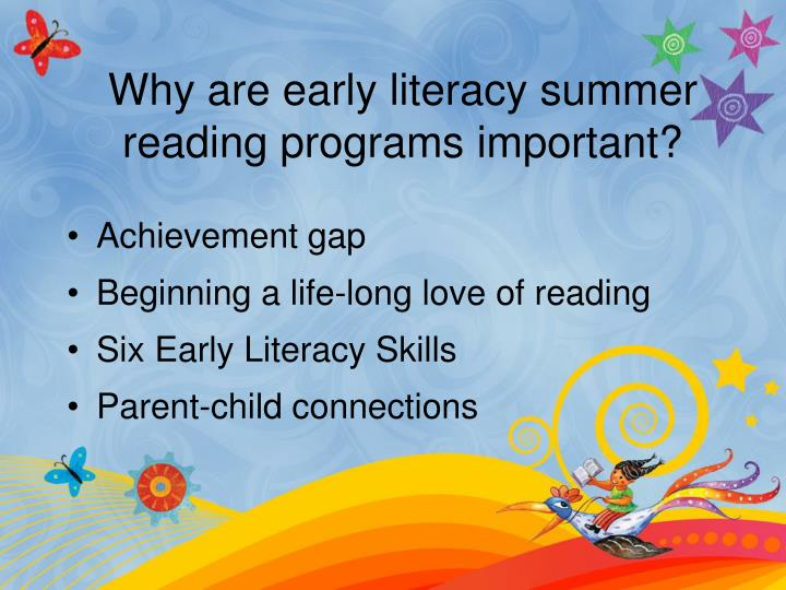 Why are early literacy summer reading programs important