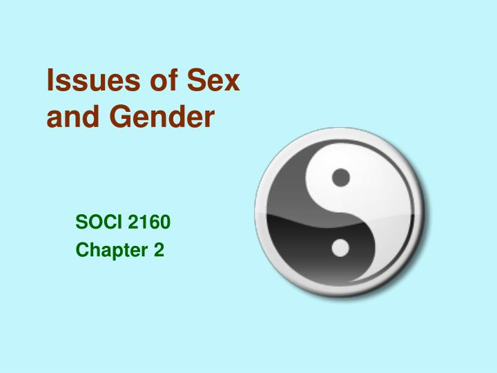 Issues of Sex