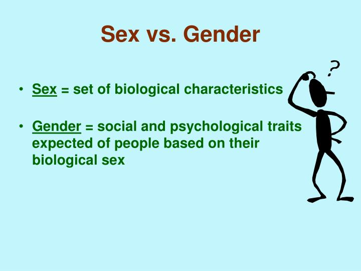 Sex vs. Gender