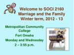 welcome to soci 2160 marriage and the family winter term 2012 13