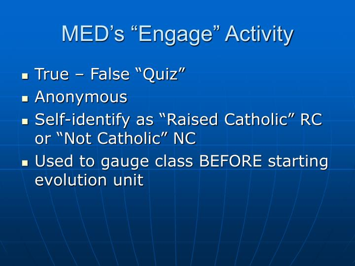 "MED's ""Engage"" Activity"