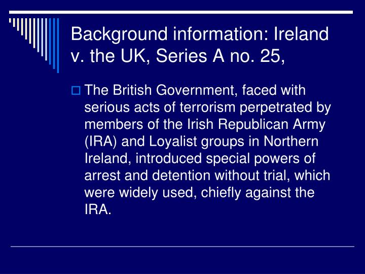 Background information: Ireland v. the UK, Series A no. 25,