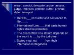 mean convict derogate argue assess judge imprison prohibit suffer provide deter interpret
