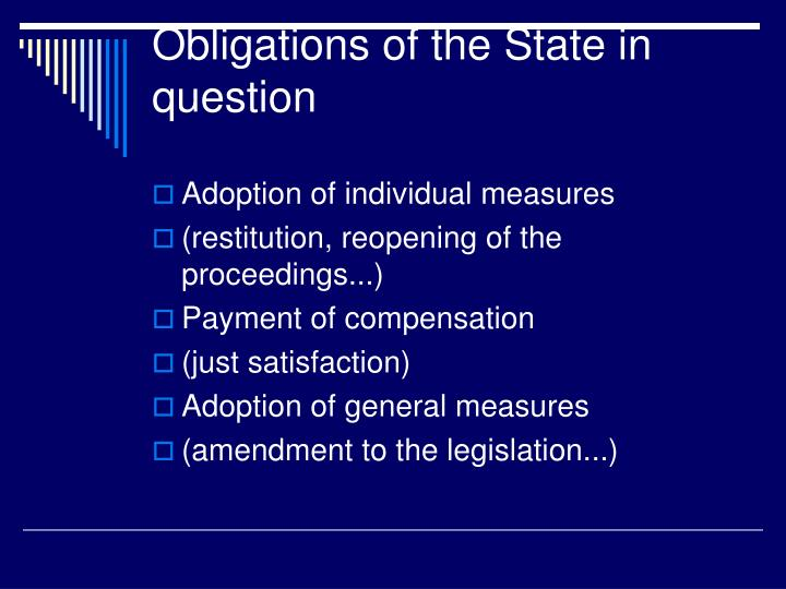 Obligations of the State in question