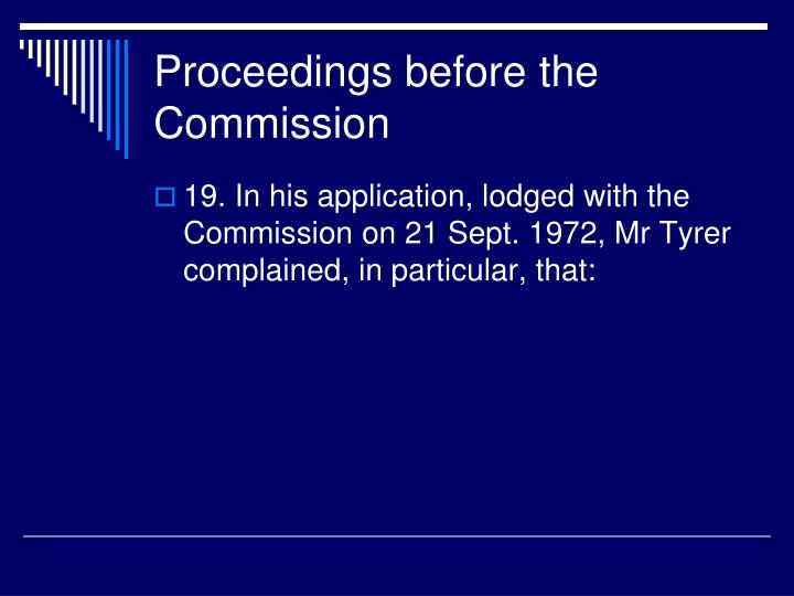 Proceedings before the Commission