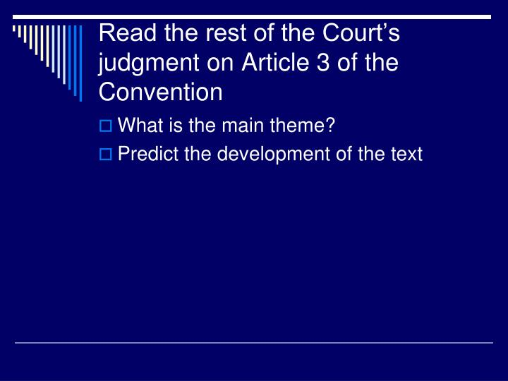 Read the rest of the Court's judgment on Article 3 of the Convention