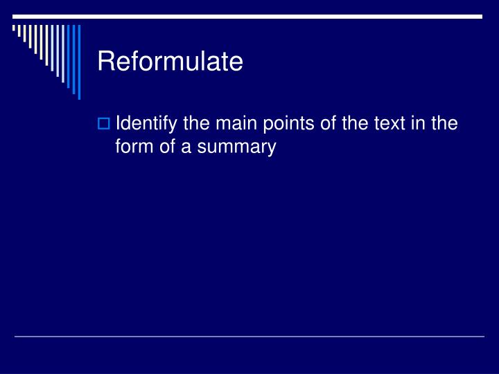 Reformulate