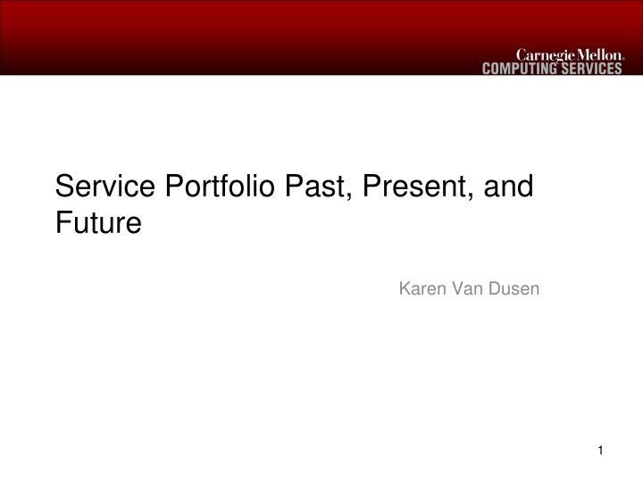 Service portfolio past present and future