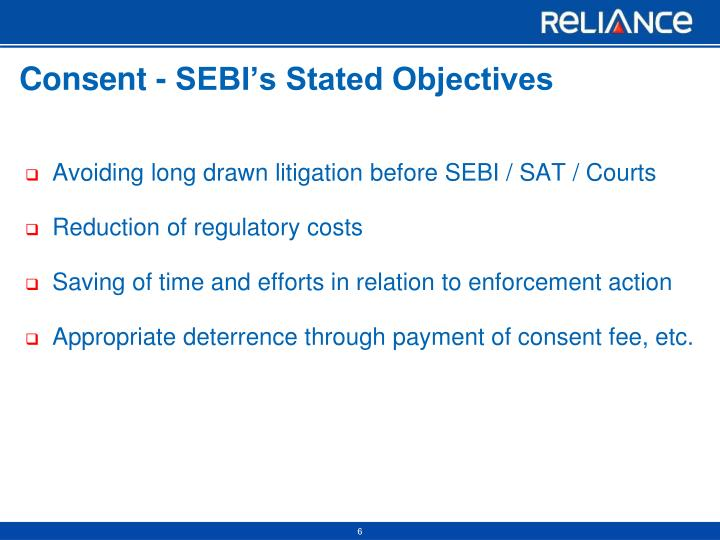 Consent - SEBI's Stated Objectives