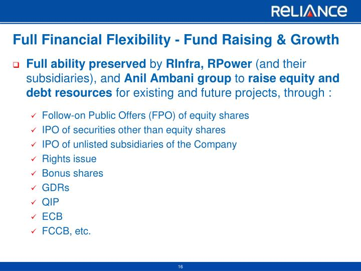 Full Financial Flexibility - Fund Raising & Growth